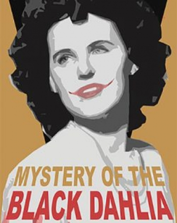 Mystery of the Black Dahlia
