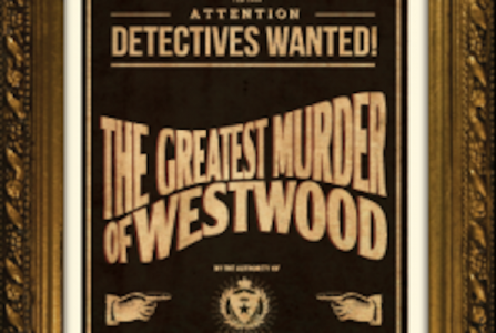 The Greatest Murder of Westwood