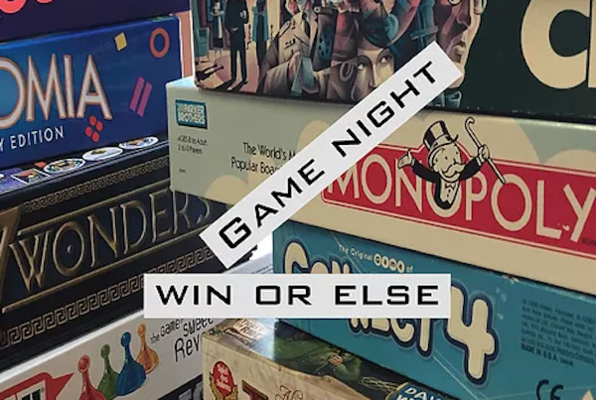Game Night Win or Else