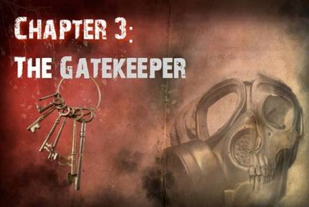 Chapter 3: The Gatekeeper