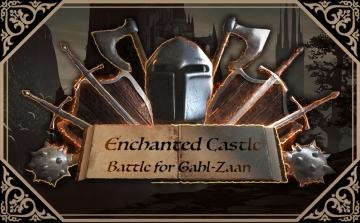 Enchanted Castle: Battle for Gahl-Zaan