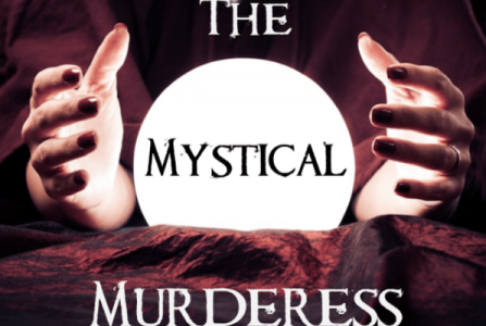 The Mystical Murderess