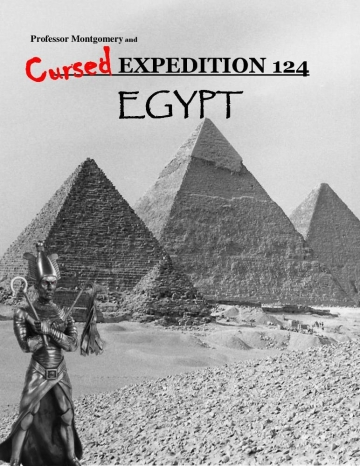 Cursed Expedition 124 - Egypt
