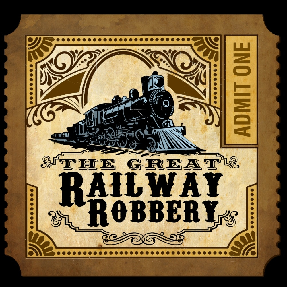 The Great Railway Robbery